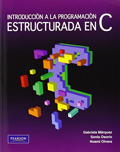 9786073206006: Introducción a la programación estructurada en C (Spanish Edition)