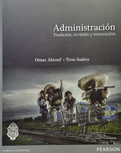 9786073207119: ADMINISTRACION TRADICION REVISION Y RENOVACION