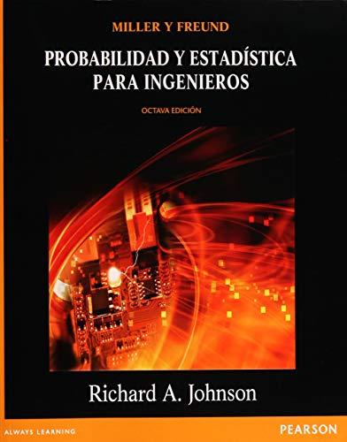 9786073207997: Probabilidad y estadística para ingenieros (Spanish Edition)