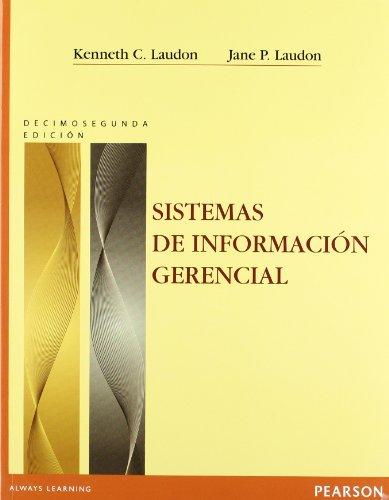 SISTEMAS DE INFO GERENCL (Spanish Edition): LAUDON & LAUDON