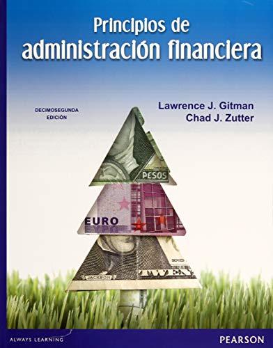 9786073209830: Principios De Administracion Financiera (12th Edition) (Spanish Edition)