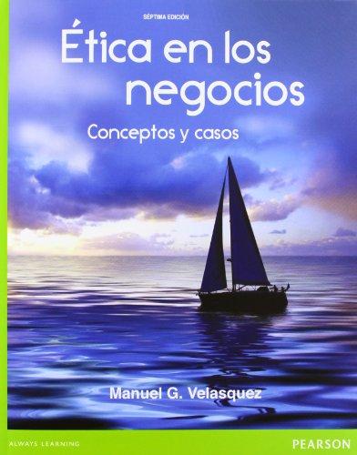 9786073213127: ETICA EN LOS NEGOCIOS 7ED