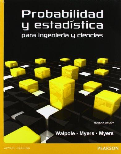 9786073214179: PROBABILIDAD Y ESTADISTICA PARA INGENIEROS Y CIENCIAS, 9ED [Paperback] [Jan 0...