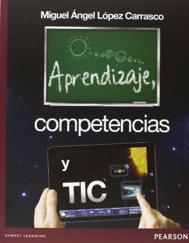 9786073214889: APRENDIZAJES COMPETENCIAS Y TIC