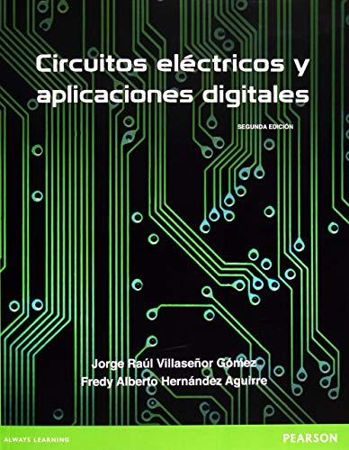 9786073215152: CIRCUITOS ELECTRICOS Y APLICACI