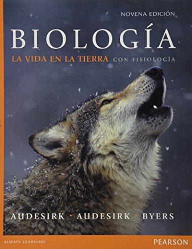 Biologia: La Vida En La Tierra Con: Audesirk