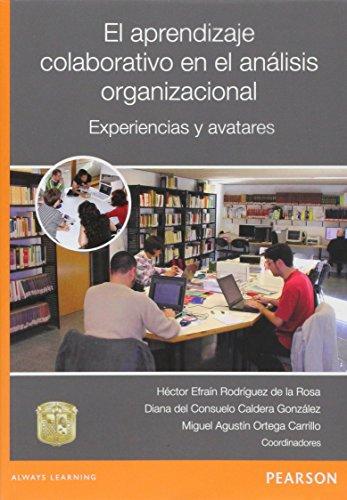 9786073220163: EL APRENDIZAJE COLABORATIVO EN EL ANALISIS ORGANIZACIONAL
