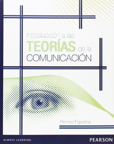 9786073221146: Intruduccion a Las Teorias De La Comunicacion