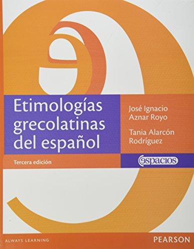 9786073221559: ETIMOLOGIAS GRECOLATINAS DEL ESPAÑOL
