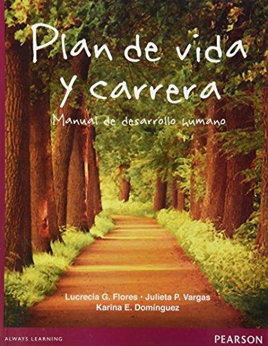 9786073221856: Plan De Carrera Y Vida: Manual De Desarrollo Humano