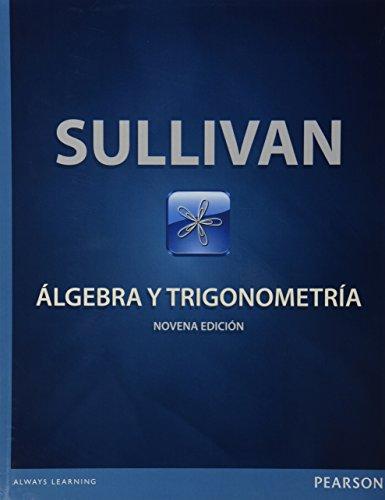 9786073221924: Algebra Y Trigonometria Bachillerato / 9 E