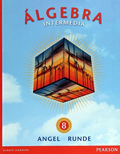 9786073221993: Algebra Intermedia (Spanish Edition)