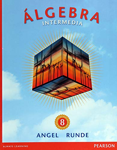 Algebra Intermedia (Spanish Edition): Allen R. Angel