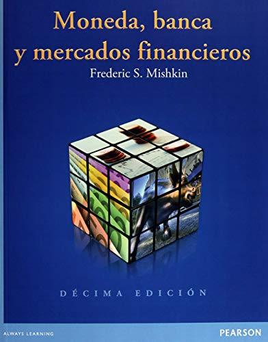 Moneda, Banca y Mercados Financieros, 10th Edition: Mishkin, Frederic S.