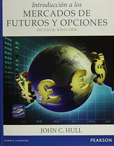 9786073222693: Introducción A Los Mercados De Futuros Y Opciones - 8ª Edición