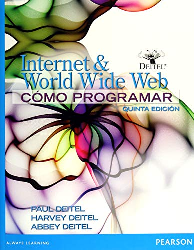 9786073222907: Como programar internet & world wide web