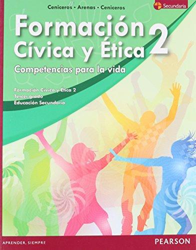 9786073226905: FORMACION CIVICA Y ETICA 2 COMPETENCIAS PARA LA VIDA