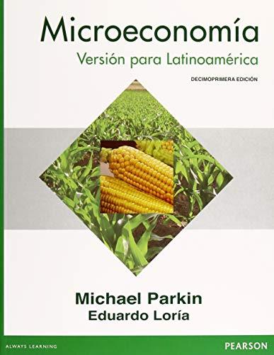 9786073233323: Microeconomía: Versión Para Lationamérica