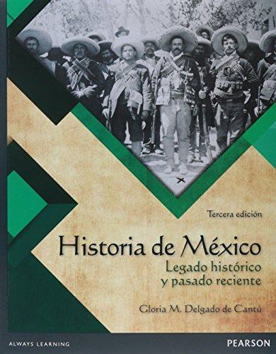 9786073233781: HISTORIA DE MEXICO. LEGADO HIS