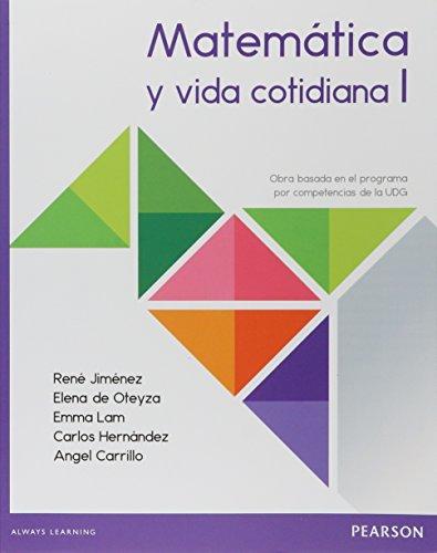 9786073235532: MATEMATICA Y VIDA COTIDIANA I. BACHILLERATO