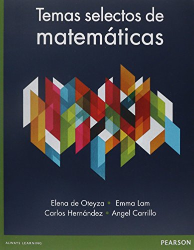 9786073236102: TEMAS SELECTOS DE MATEMATICAS. BACHILLERATO