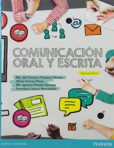 9786073236898: Comunicacion Oral y Escrita