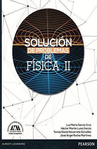 Solucion De Problemas De Fisica Ii: Cruz, Luz Maria