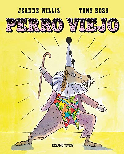 9786074000146: Perro viejo/ Old Dog (Spanish Edition)