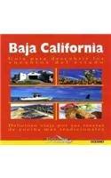 9786074000566: Baja California: Guia Para Descubrir Los Encantos Del Estado, Delicioso Viaje Por Sus Recetas De Cocina Mas Tradicionales