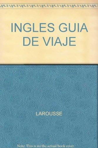 9786074000733: INGLES GUIA DE VIAJE