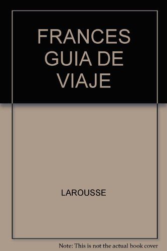 9786074000757: frances guia de viaje (new