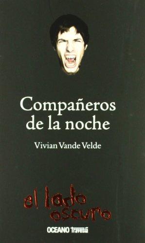 9786074000894: Companeros de la noche/ Partners of the Night (Spanish Edition)
