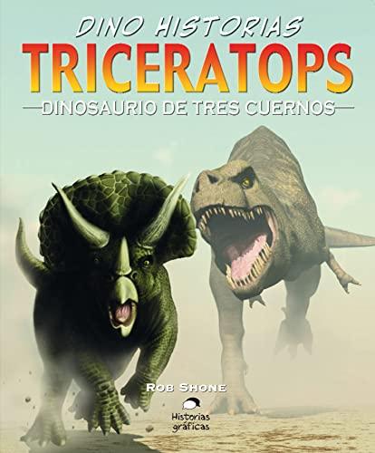 9786074000979: TRICERATOPS. DINOSAURIO DE TRES CUERNOS (Spanish Edition)