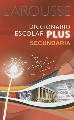 9786074001105: Larousse Diccionario Escolar Plus Secundaria