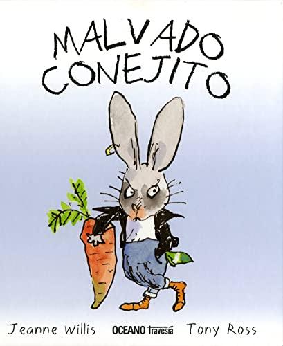 9786074001624: Malvado conejito: Nunca hubo un conejo más malo que MALVADO CONEJITO (Los álbumes)