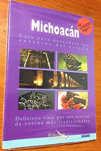 9786074001815: Michoacan (Rincones Y Sabores De Mexico) (Spanish Edition)