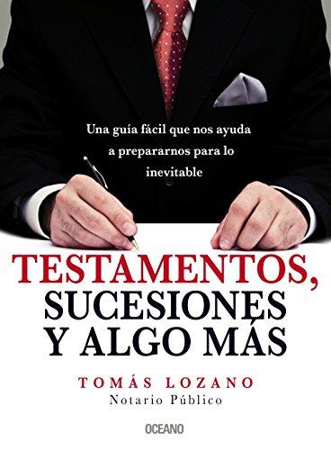 9786074001853: Testamentos, sucesiones y algo mas (Para Estar Bien)