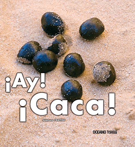 9786074001983: AY CACA! (Spanish Edition)