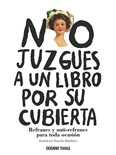 9786074002157: NO JUZGUES A UN LIBRO POR SU CUBIERTA (Spanish Edition)