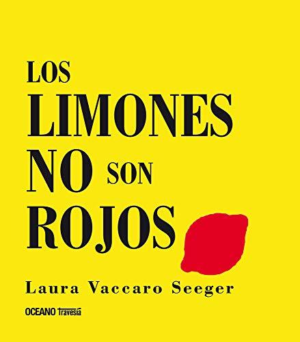 9786074002621: Limones no son rojos, Los