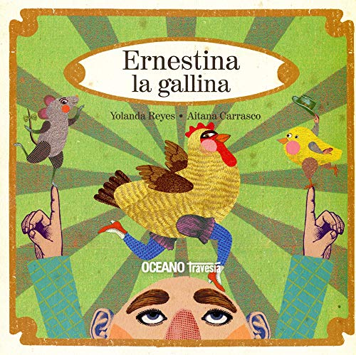 9786074002645: ERNESTINA, LA GALLINA (Spanish Edition)