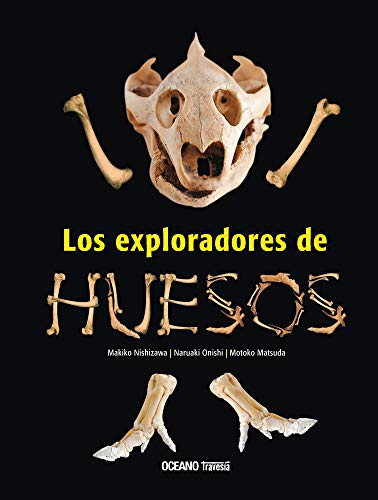 9786074002652: Los Exploradores de huesos (EL LIBRO OCÉANO DE...)