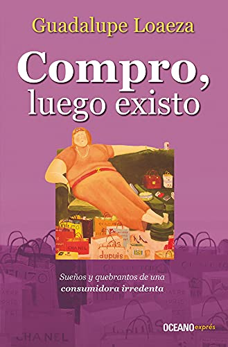 9786074003512: Compro, luego existo (Spanish Edition)