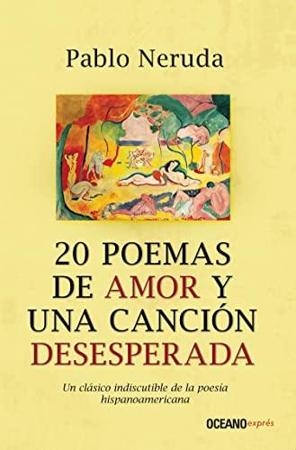 9786074003697: 20 POEMAS DE AMOR Y UNA CANCION DESESPERADA (B) (Spanish Edition)