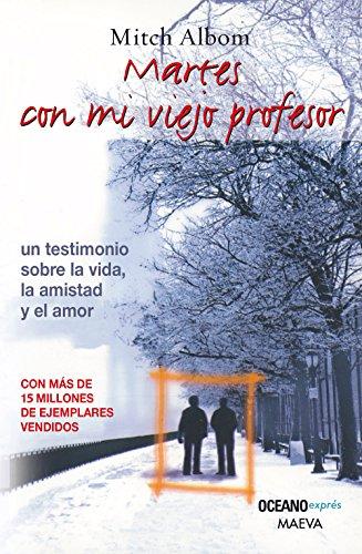 9786074003703: MARTES CON MI VIEJO PROFESOR (B) (Spanish Edition)