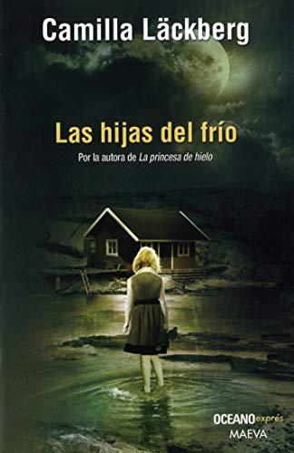 9786074003734: HIJAS DEL FRIO, LAS (B) (Spanish Edition)