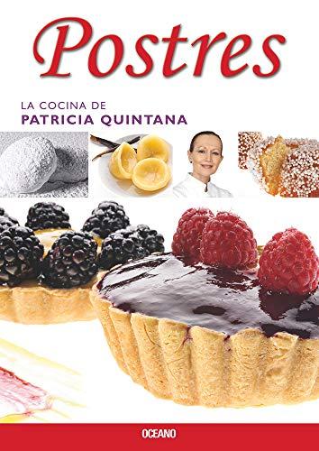 Postres (La cocina de patricia quintana) (Spanish