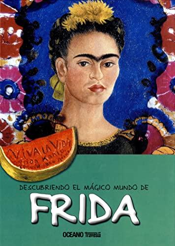 DESCUBRIENDO EL MÁGICO MUNDO DE FRIDA (Paperback)