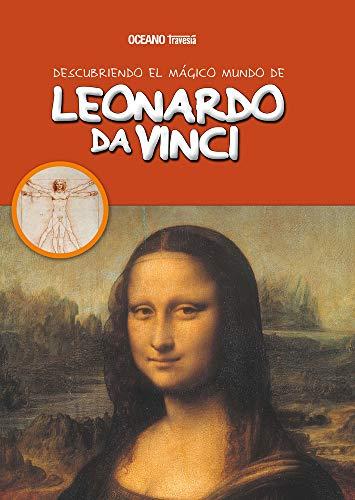 9786074004083: Descubriendo el m?gico mundo de Leonardo da Vinci