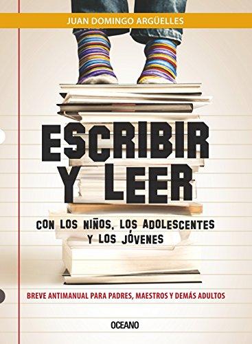 Escribir y leer con los ni?os, los: Arguelles, Juan Domingo